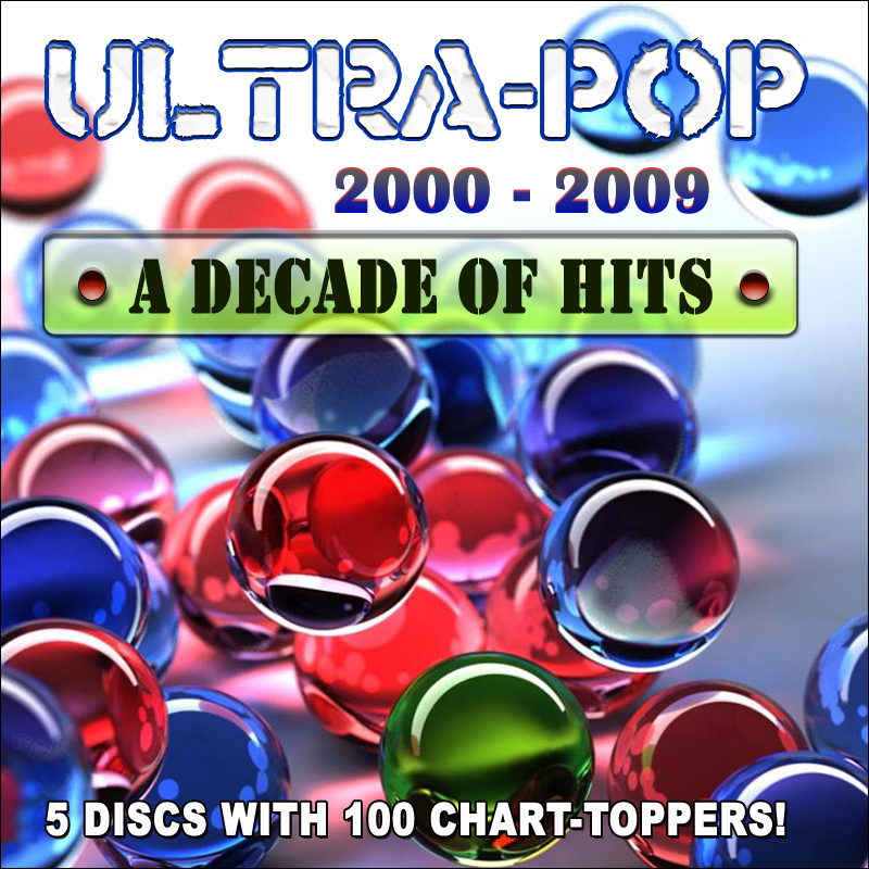 Ultra-Pop 2000-2009 A Decade Of Hits-5CD-2009